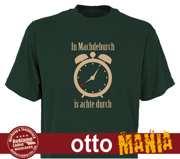 T-Shirt In Magdeburch is achte durch